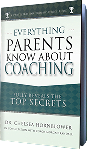 Everything Parents Know About Coaching